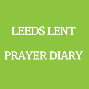 Leeds Lent Prayer Diary 2021! photo